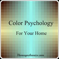 Decorating with Color-A Summary of Color Psychology Posts