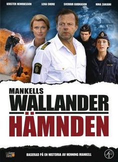 Wallander the original one.  The Swedish series.  Different, but still very good.