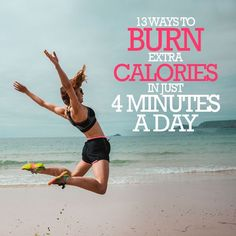 13 Ways to Burn Extra Calories in Just 4 Minutes a Day