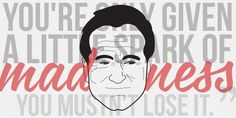 We will miss you mister Robin Williams.