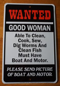 WANTED GOOD WOMAN Boat & Motor Funny Fishing Fisherman Sign Cabin Decor NEW #Signs4Fun #RusticPrimitive