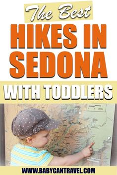 Looking for fun outdoor things to do in Sedona with a baby or toddler? Here are 6 easy kid-friendly hikes you don't want to miss!