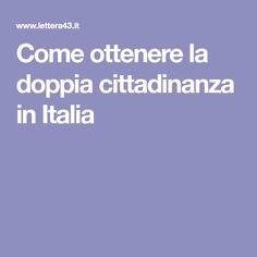 Come ottenere la doppia cittadinanza in Italia