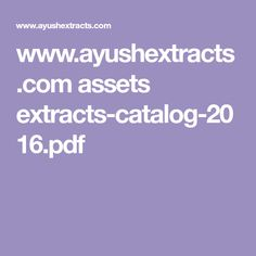 www.ayushextracts.com assets extracts-catalog-2016.pdf