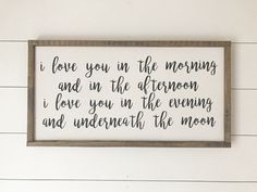 I Love You In The Morning Framed Wood Sign by JoJoRaeHome