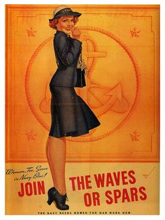 Join the Waves or Spars, 1942; illustration by George Petty...looking very pin-up'ish.