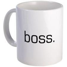 Boss Coffee Mug on CafePress.com