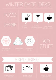 WInter Date Ideas for you and your love..