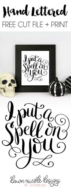"""Hand Lettered """"Spell on You"""" Free Print + Cut File (SVG, PNG, Studio3). Get the free print or whip up something custom with your Silhouette!   DawnNicoleDesigns.com"""