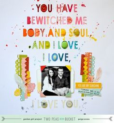 Scrap+Your+Stash:+I+Love,+I+Love,+I+Love+You.+by+PaigeTaylorEvans+@2peasinabucket