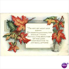 'Tis not of meat and drink, Of warmth and shelter would I think, But all the beauties of the Lord, Thanksgiving to my soul afford. Thanksgiving Poems, Vintage Thanksgiving, Vintage Holiday, Holiday Traditions, Vintage Signs, Autumn Leaves, Fall Decor, Handmade, Falling Leaves