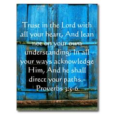 Inspirational Bible Quote Proverbs 3:5-6 Post Cards...so pretty