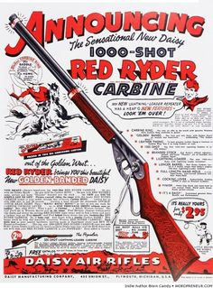 Red Ryder: Came into market 1930's, By Daisy Air Rifles ...