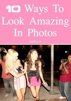 Tips on how to look your best in photos!