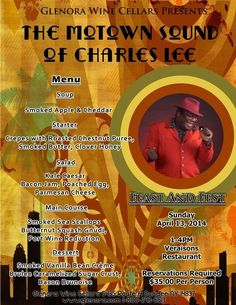 Glenora Wine Cellars Present Feast and Fest: The Motown Sound of Charles Lee Sunday April 13th, 2014 1-4pm at Veraisons Restaurant. Reservations are Required please call 800-243-5513 and ask for Retail.  retail@glenora.com