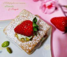 ©Oggi vi cucino così!: Millefoglie con #Mousse di Pistacchio e Fragole | Per Re-Cake