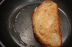 sauteé bread