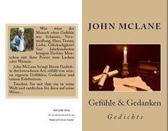 Gefühle & Gedanken - Gedichte - John McLane Autor