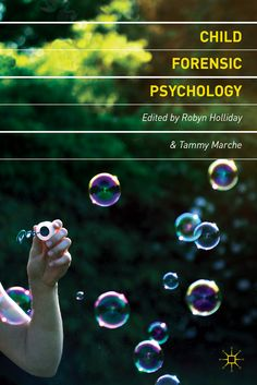 Child Forensic Psychology book cover ©Palgrave Macmillan