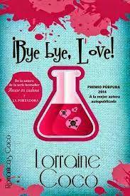 Virginia Oviedo - Libros, pintura, arte en general.: ¡Bye bye, Love! (Las hermanas DeŽMarsi nº 1) de Lo...