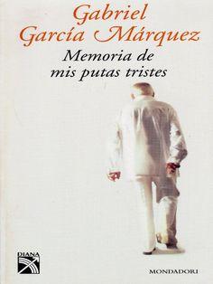 Memorias de mis putas tristes | Gabriel García Márquez