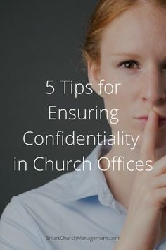 It is the responsibility of church leadership to protect and safeguard confidential and sensitive information.