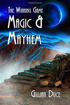Magic And Mayhem - The Winning Game (Volume 2) by Gillian Duce http://www.amazon.com/dp/1530022762/ref=cm_sw_r_pi_dp_ww6Ywb0D4KW2Q
