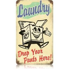 Laundry room vintage sign