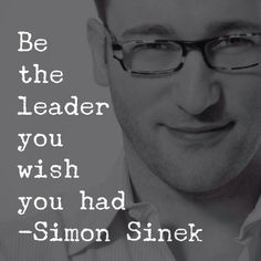 Quote and inspiration for all leaders from Simon Sinek - Quotes School Leadership, Leadership Development, Leadership Quotes, Success Quotes, Leader Quotes, Ethics Quotes, Teamwork Quotes, Leadership Qualities, Motivacional Quotes