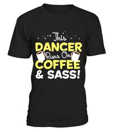 "# This Dancer Runs on Coffee & Sass T-Shirt .  Special Offer, not available in shops      Comes in a variety of styles and colours      Buy yours now before it is too late!      Secured payment via Visa / Mastercard / Amex / PayPal      How to place an order            Choose the model from the drop-down menu      Click on ""Buy it now""      Choose the size and the quantity      Add your delivery address and bank details      And that's it!      Tags: This tee makes a great gift for…"