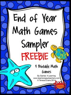 FREEBIES - End of Year Math Games Sampler by Games 4 Learning is a collection of 4 printable games for End of Year celebrations!
