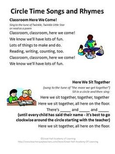 Circle time songs to sing with the children when they are arriving to start a great day! i think this is great because we can start it with letting them know what we have planned for the day and they can choose what to do and where to go based on their interests