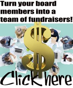"""When Board Members Say """"I'll Do Anything But Fundraise"""" 