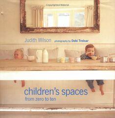 Children's Spaces by Judith Wilson
