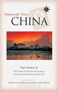 Travelers Tales China: True Stories (Travelers Tales Guides) OReilly, James 1932361073 9781932361070 A vibrant travel companion to China explores six thousand years of historynd takes readers into the complex heart of modern China Traveller's Tales, A Thousand Years, My Muse, China Travel, In Writing, True Stories, Explore, History, Learning