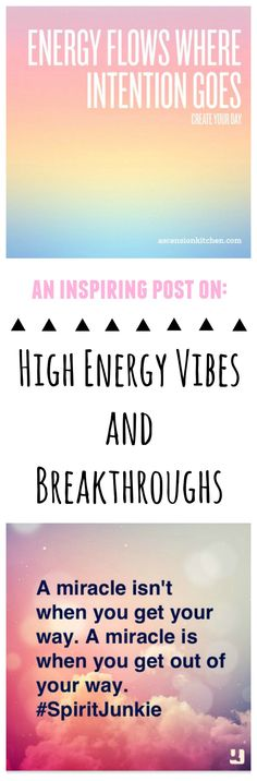 An inspiring post on opening up to high energy vibes and listening to your inner voice, your inner guidance.