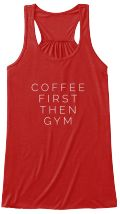 Discover Coffee First Then Gym Lover Workout T-Shirt from LKR Tee's, a custom product made just for you by Teespring. With world-class production and customer support, your satisfaction is guaranteed.