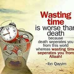 Dont waste time, for wasting time separates you from Allah Beautiful Islamic Quotes, Islamic Inspirational Quotes, Islamic Qoutes, Quran Verses, Quran Quotes, Hindi Quotes, Hadith Quotes, Allah Quotes, Arabic Quotes