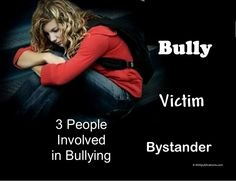Bullying makes me sick. What makes me more sick is the number of people who never stand up to those who are doing the bullying.
