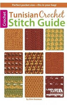 Leisure Arts Tunisian Crochet Stitch Guide Choose from sixty-one pattern stitches Perfect pocket sized book Softcover; Crochet Afghans, Tunisian Crochet Patterns, Crochet Books, Crochet Crafts, Easy Crochet, Crochet Projects, Free Crochet, Knit Crochet, Crochet Stitches Free
