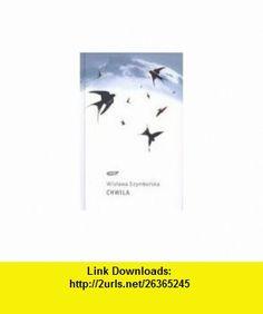 Chwila (9788324002276) Wislawa Szymborska , ISBN-10: 8324002278  , ISBN-13: 978-8324002276 ,  , tutorials , pdf , ebook , torrent , downloads , rapidshare , filesonic , hotfile , megaupload , fileserve