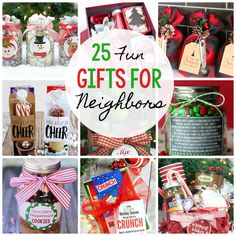 You want simple but fun gifts for neighbors this Christmas and you're looking for ideas? Here are 25 great gifts that your friends and neighbors will love.