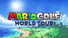 The header image for our Mario Golf: World Tour Review - The lowdown on the latest edition to the Mario Golf series. #Golf #SuperMario  Review @ http://www.superluigibros.com/mario-golf-world-tour-review-by-dante-vocaturo