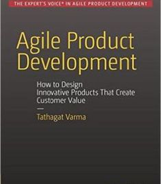 Agile Product Development: How To Design Innovative Products That Create Customer Value PDF
