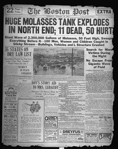 Huge molasses tank explodes in North End; 11 dead, 50 hurt [Boston Post, January 16, 1919] by Boston Public Library, via Flickr