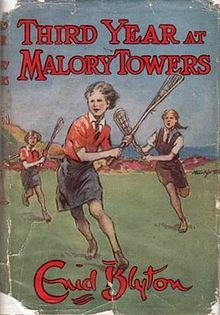 Third Year at Malory Towers ~ Enid Blyton My favourite books as a child.