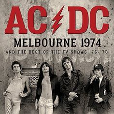 AC/DC : Melbourne 1974 and the Best of the TV Shows CD for sale - Ellen's Archives Rock And Roll Bands, Rock Bands, Rock N Roll, Bon Scott, Pop Rock, Rock Posters, Band Posters, Historia Do Rock, Mundo Musical