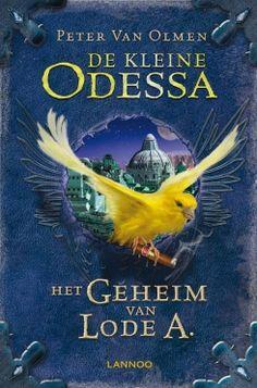 De kleine Odessa II - Het geheim van Lode A. - Peter Van Olmen | Uitgeverij Lannoo