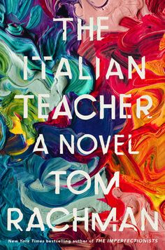 49 best art lit story images on pinterest book cover design cover the italian teacher by tom rachman fandeluxe Images