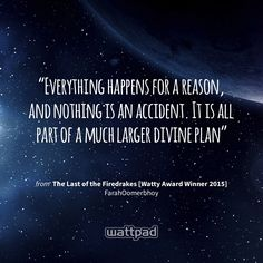 Read END OF SAMPLE from the story The Last of the Firedrakes [Watty Award Winner by FarahOomerbhoy (Farah Oomerbhoy) with reads. Wattpad Published Books, Wattpad Books, Wattpad Stories, Wattpad Quotes, Everything Happens For A Reason, Sharing Quotes, Award Winner, Prompts, Supportive Quotes